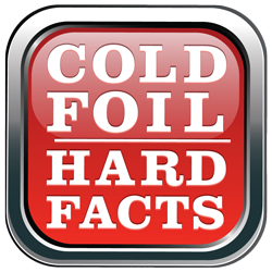 Cold Foil Hard Facts Graphic
