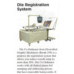 Die Co-Ordinator Digital Die Registration system coverage in Print 13 Show Daily