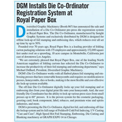 DGM Installs Die Co-Ordinator Registration System at Royal Paper Box